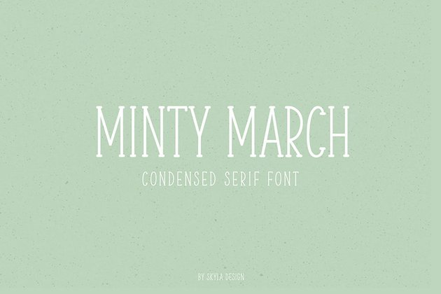 Minty March Condensed Popular Serif Fonts