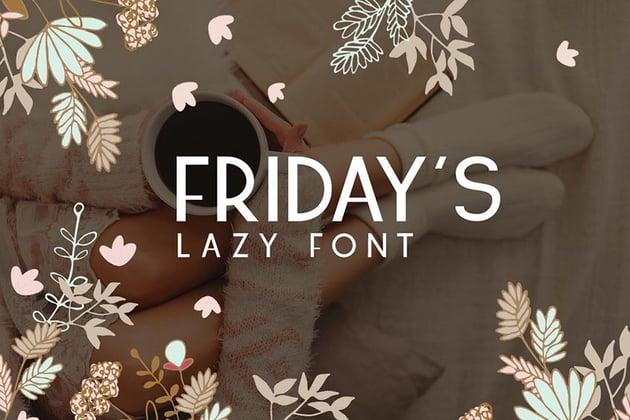 Fridays Font