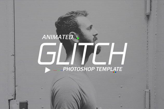 Gif Animated Glitch - Photoshop Templates