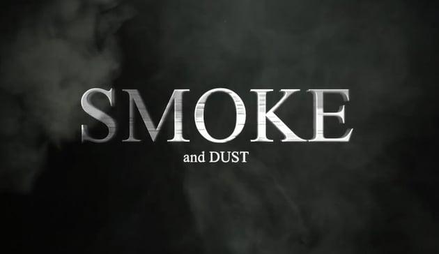 Smoke And Dust Opener