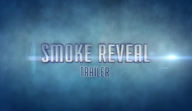 Smoke Reveal Trailer