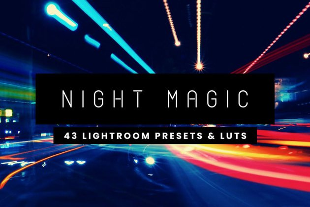 Night Magic - 43 Lightroom Presets and LUTs