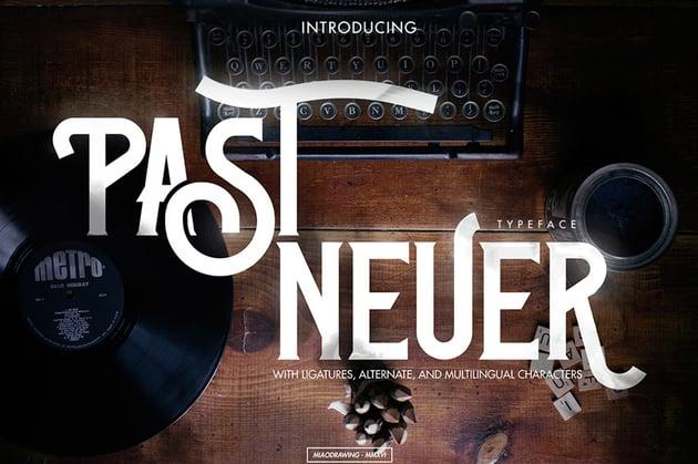 Past Neuer Font