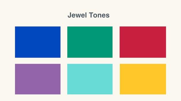 Jewel tones
