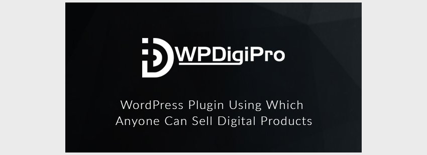 WPDigiPro WordPress Membership Plugin for Selling Digital Products