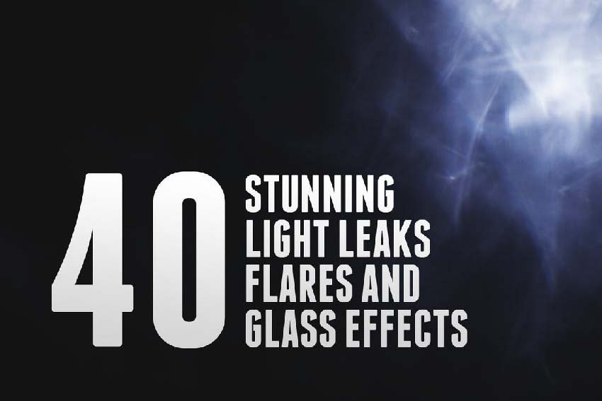 40 Light Leaks Flares  Glass Effects