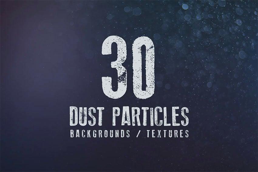 30 Dust Particles Backgrounds / Textures
