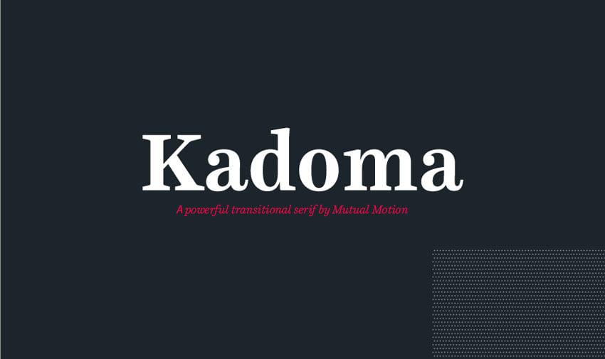 Kadoma Classic Serif Typeface