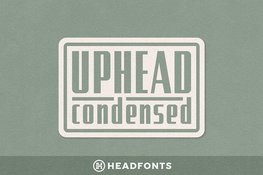 Uphead Condensed Typeface Font
