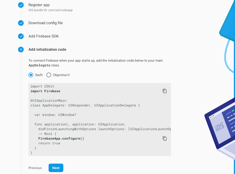 Add initialization code to your AppDelegate file