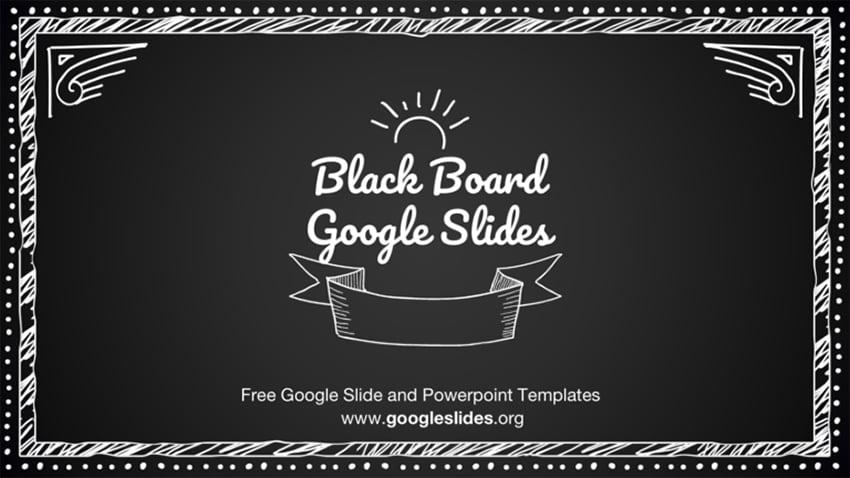 Blackboard Google Slides