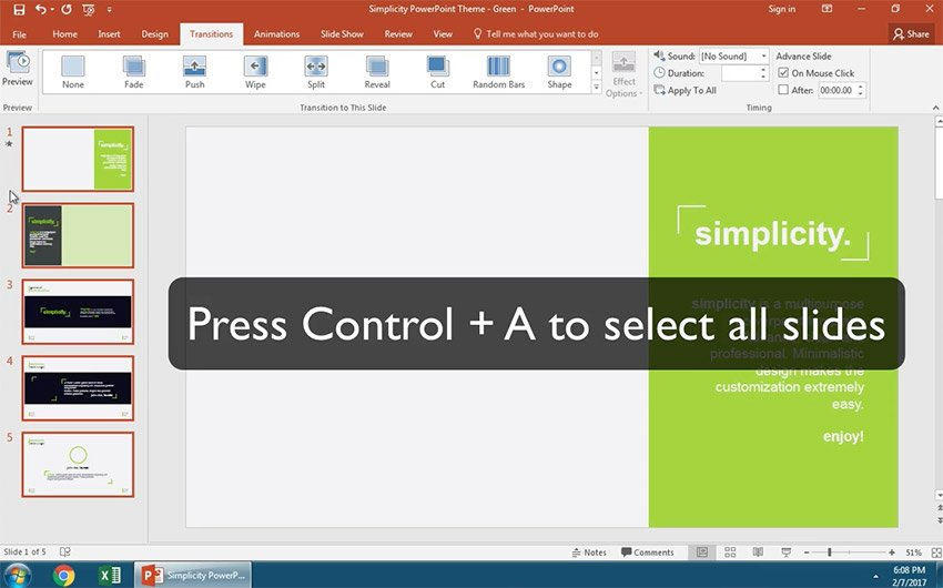 Add a simple slide transition to all your slides