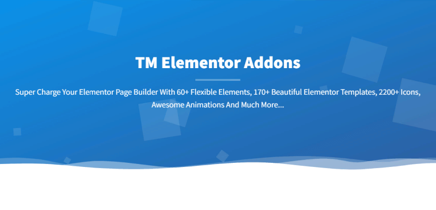 TM Elementor Addons - all-in-one widget and layout package for the Elementor page builder