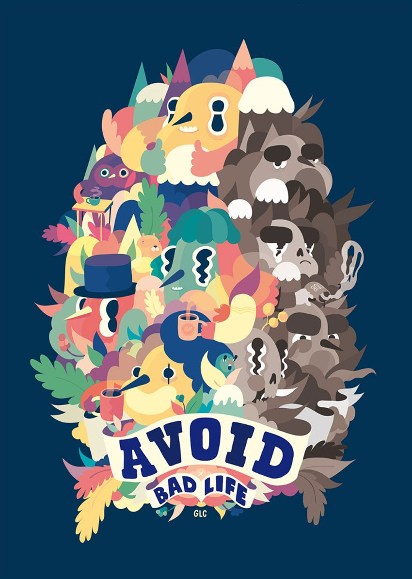 Avoid Bad Life Poster by Sami Viljanto