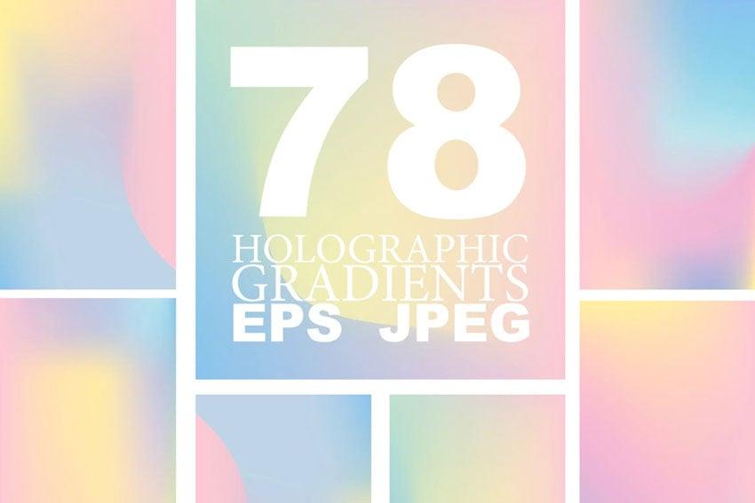 78 Holographic Gradients