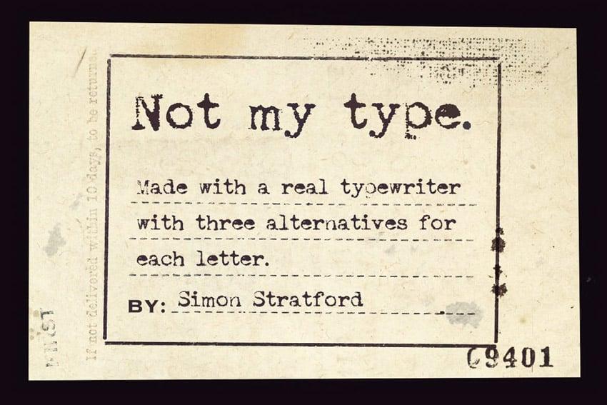 Not My Type Typewriter Font