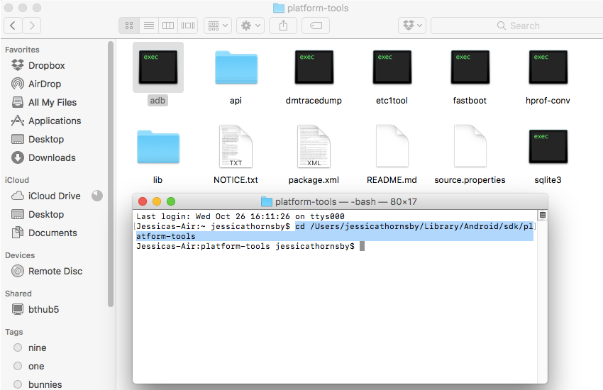 Open a Terminal and point it in the direction of your Android SDKs platform-tools folder
