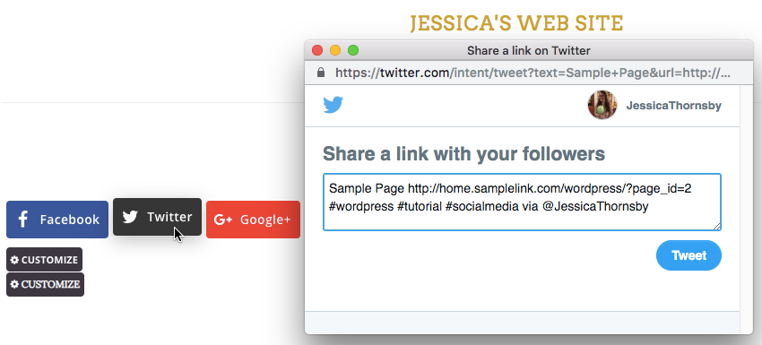 Select your websites Twitter button and itll generate a Tweet complete with hashtags and usernames