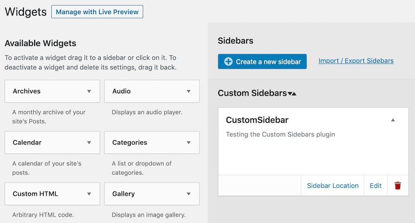 You can create a sidebar in WordPress regular Appearance Widgets menu