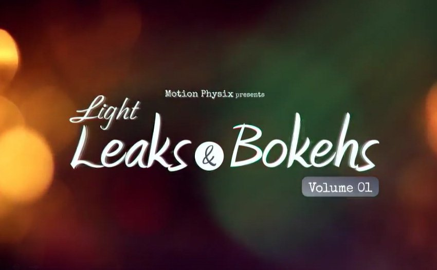 Light Leaks and Bokehs Vol 1