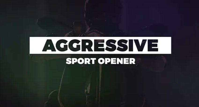 Aggressive Sport Opener