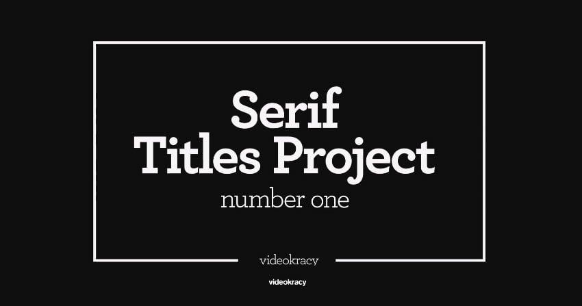 Serif Titles - Mogrt files