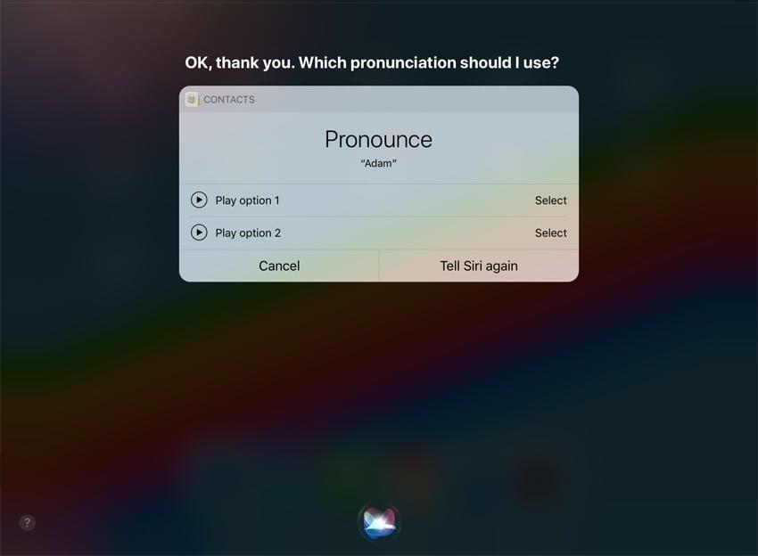 Siri name pronunciation