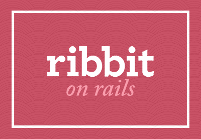 Preview for Building Ribbit in Rails