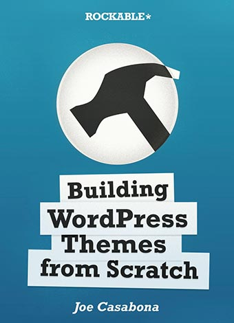 Preview for Building WordPress Themes from Scratch