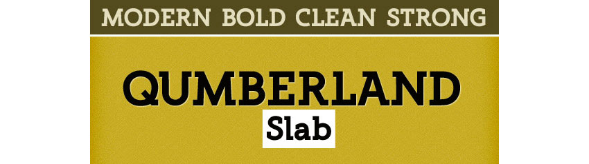 Qumberland Slab - Clean Strong Bold Font