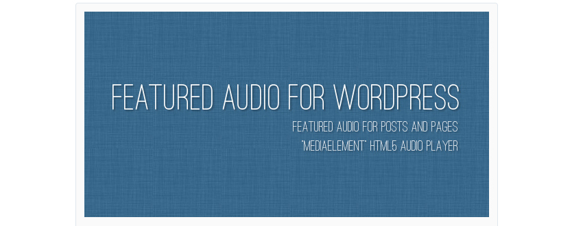 Featured Audio WordPress plugin