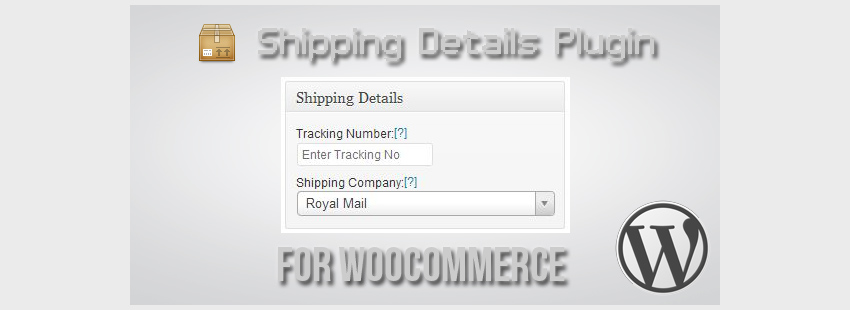 Shipping Details Plugin for WooCommerce