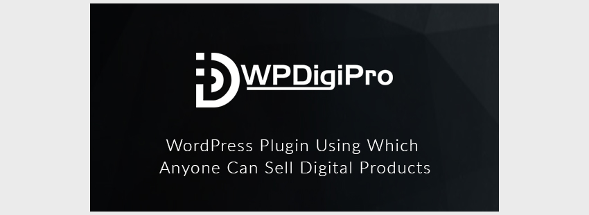 WPDigiPro WordPress Membership Plugin for Selling Digital Products