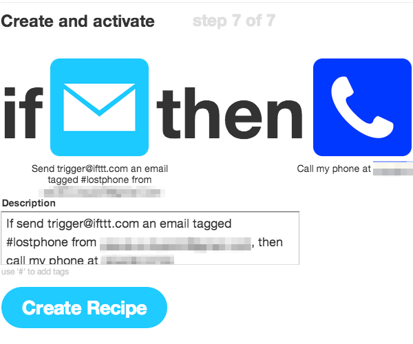 Save the recipe and even test it now before you have a chance to lose your phone