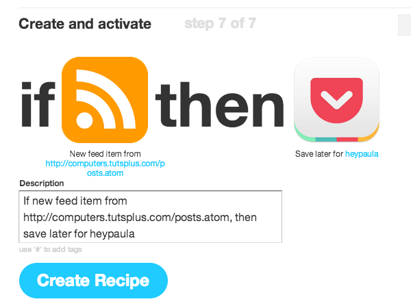 Save the recipe and wait for the RSS posts to flow in