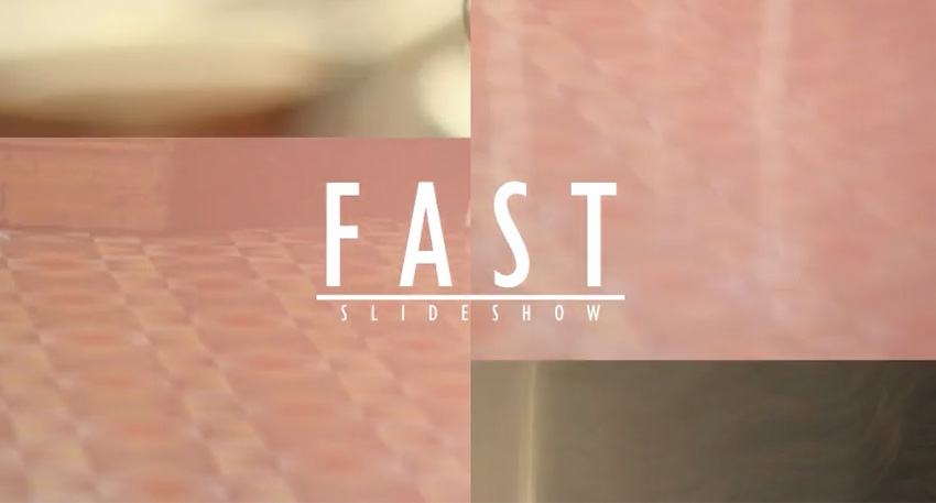 Fast Short Slideshow