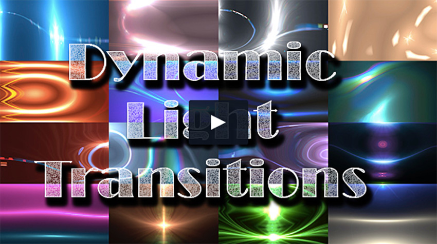 Dynamic Light Transitions
