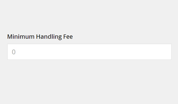 Minimum Handling Fee