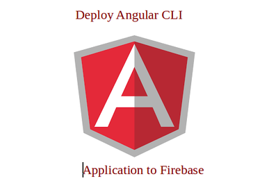How to Deploy an App to Firebase With Angular CLI
