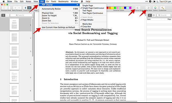 Various PDF display options in Skim If you just want to focus on reading you can toggle both the contents pane and notes pane