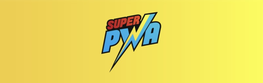 SuperPWA - Super Progressive Web Apps
