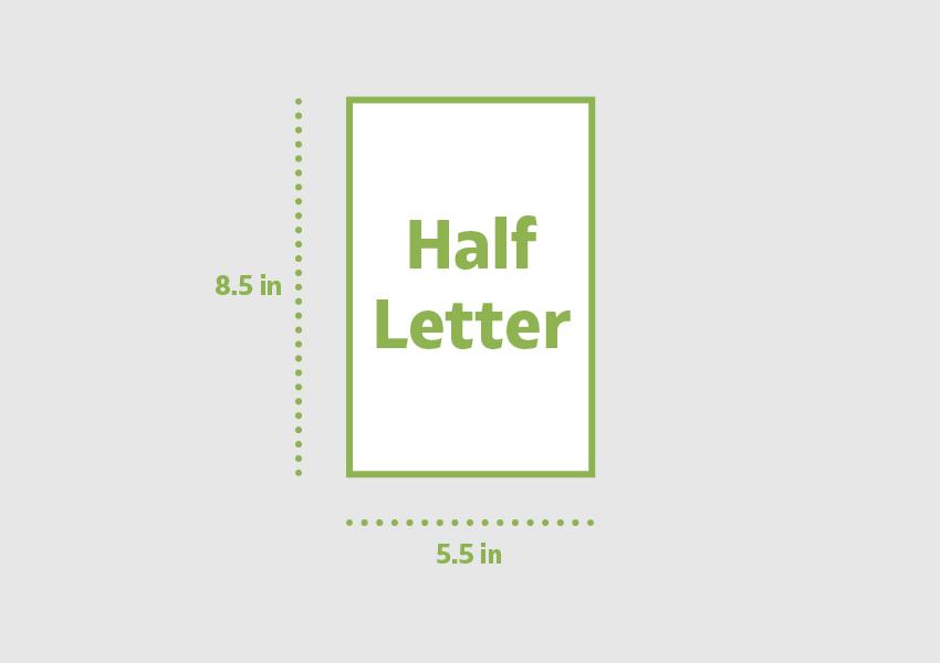 Half Letter 85 x 55 in