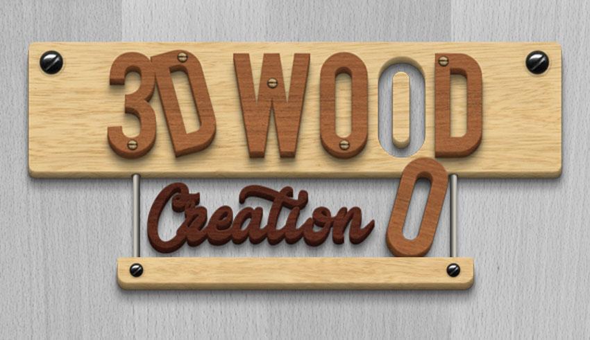 3D Wood Creation Text Effect