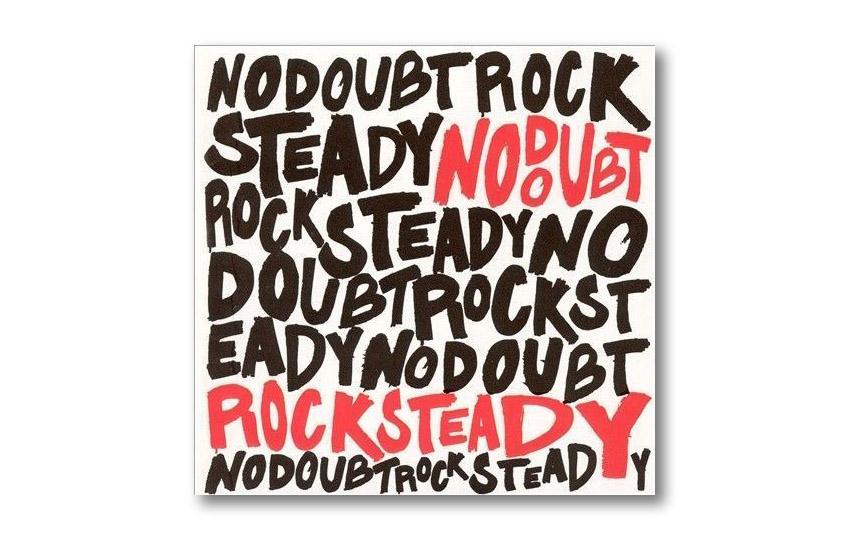 No Doubt Rock Steady Album Art