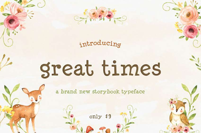 Great Times Pretty Font