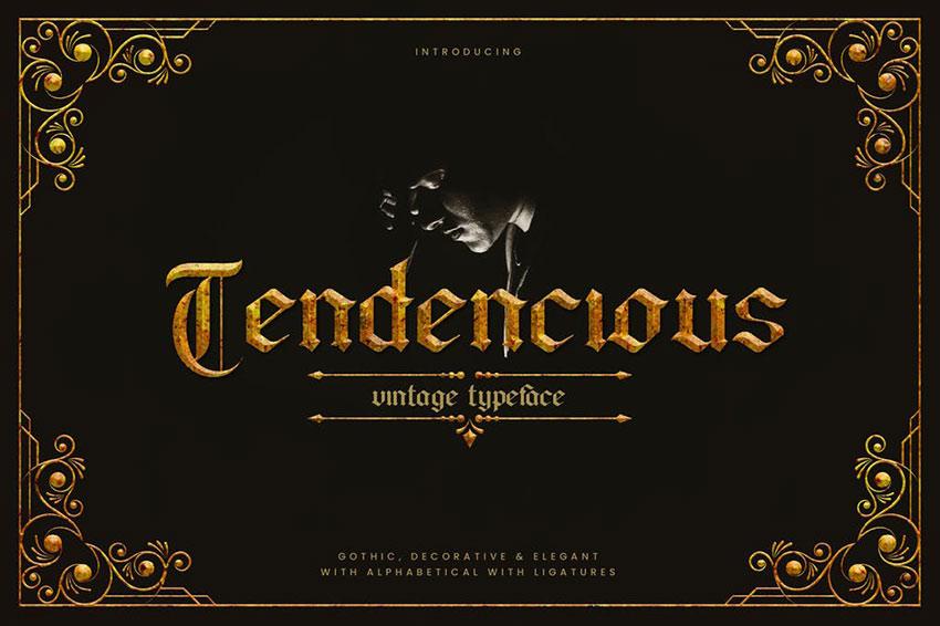 Tendencious - Vintage Gothic Display Typeface