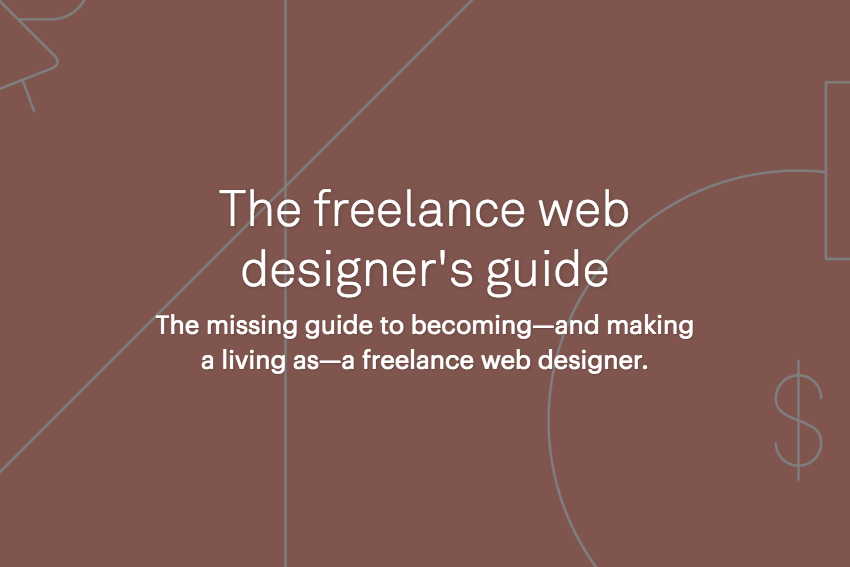 The Freelance Web Designers Guide by Webflow
