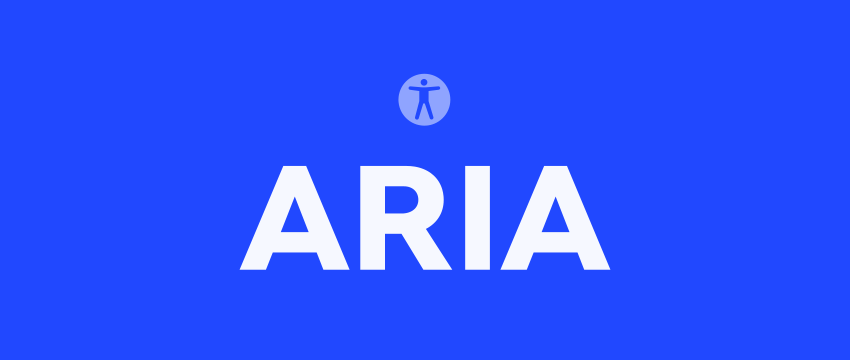 How to Use ARIA Roles, Properties, and States in HTML