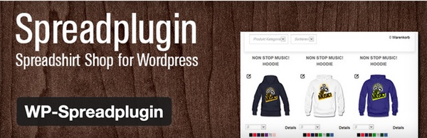 Spreadplugin the Spreadshirt plugin for WordPress