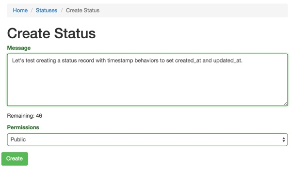 Creating a Status entry now that weve attached the Timestamp Behavior